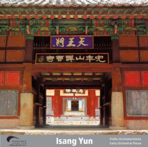 Isang Yun - CD 3 (CD IYG 003 der Internationalen Isang Yun Gesellschaft e.V., © + ℗ 2004)