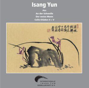 Isang Yun - CD 4 (CD IYG 004 der Internationalen Isang Yun Gesellschaft e.V., © 2005, ℗ 1979 + 2005)