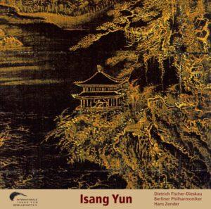 Isang Yun - CD 5 (CD IYG 005 der Internationalen Isang Yun Gesellschaft e.V., © 2006, ℗ 2006)