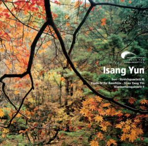 Isang Yun - CD 6 (CD IYG 006 der Internationalen Isang Yun Gesellschaft e.V., © 2007, ℗ 2007)