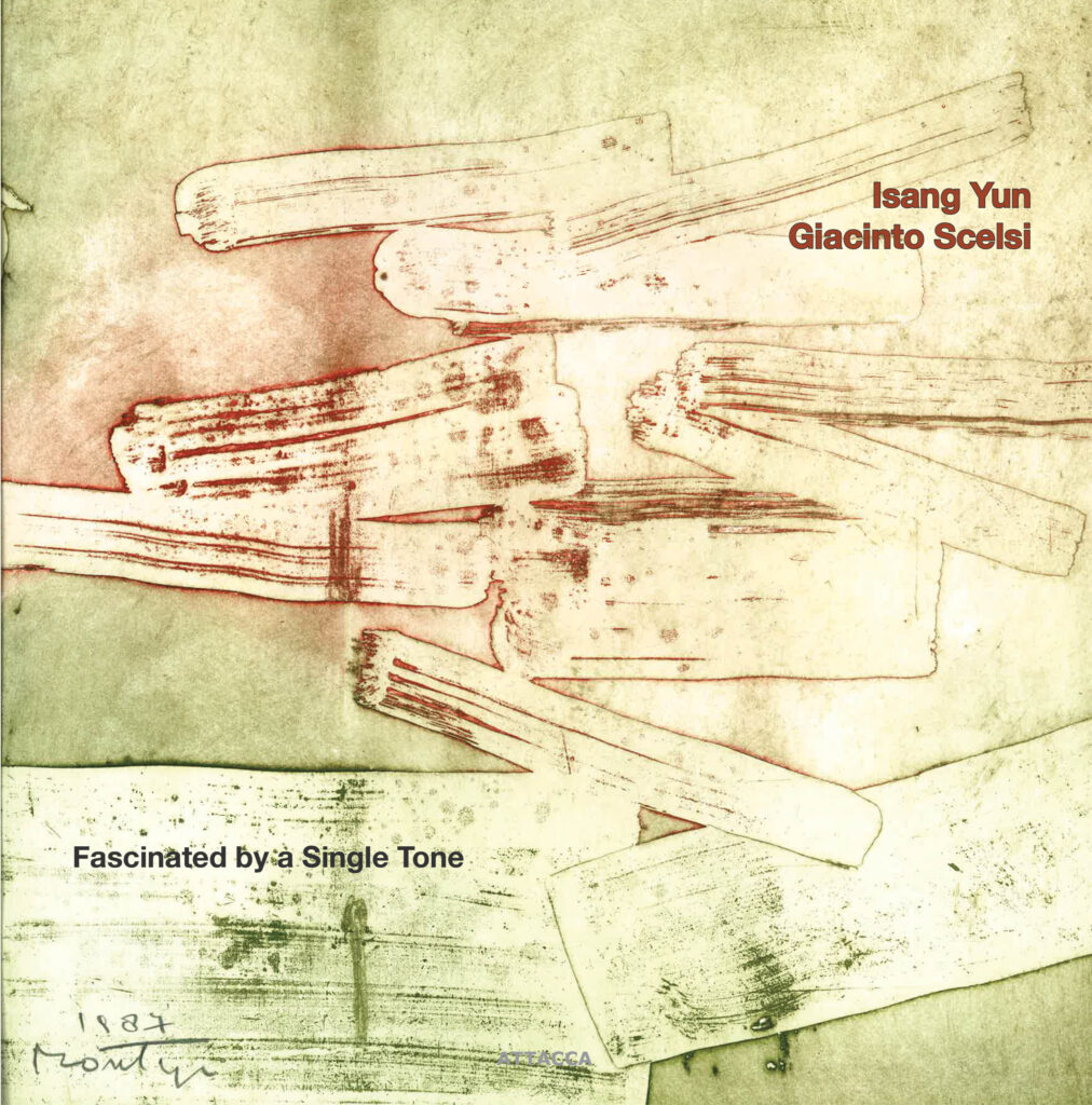 Isang Yun - Giacinto Scelsi